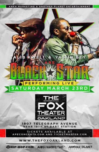 Black Star at The Fox Theatre Oakland
